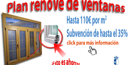 Plan Renove de ventanas de Castilla la Mancha 2015